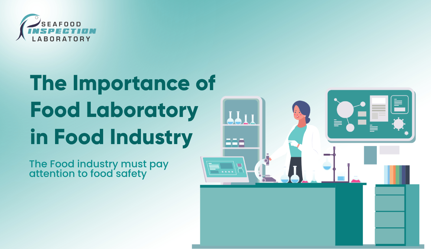 The Importance of Food Laboratory in Food Industry