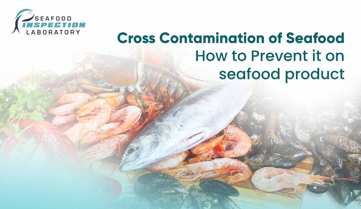 Cross contamination of seafood